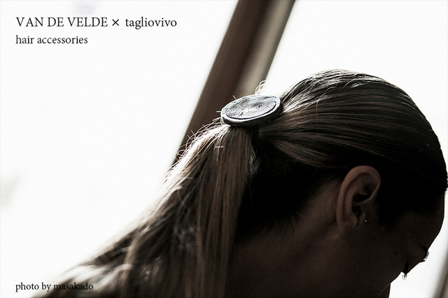 VAN DE VELDE × tagliovivo hair accessories